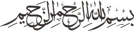 Bismillah-hir Rahman-nir Raheem (in the Name of Allah, the Beneficent, the Merciful)