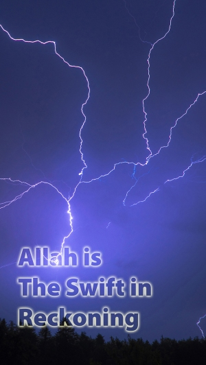 Allah is The Swift in Reckoning med
